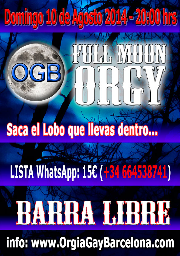 OGB Full Moon Orgy – Domingo 10 de Agosto 2014 – 20:00 hrs